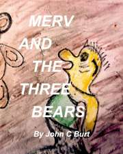 Merv and the Three Bears
