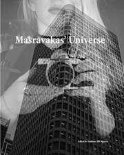 Masravaka's Universe