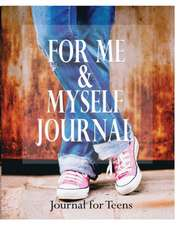For Me and Myself Journal