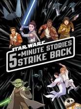 5-Minute Star Wars Stories Strike Back