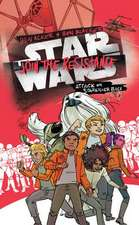 Star Wars: Join the Resistance Attack on Starkiller Base: Book 3