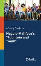 A Study Guide for Naguib Mahfouz's