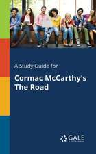 A Study Guide for Cormac McCarthy's The Road