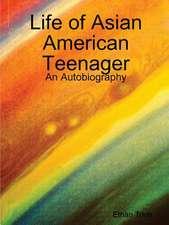 Life of Asian American Teenager
