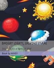 Bright Lights Shining Stars