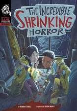 Incredible Shrinking Horror
