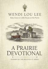 A Prairie Devotional: Inspired by the Beloved TV Series