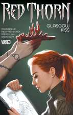 Red Thorn Vol. 1:  Glasgow Kiss