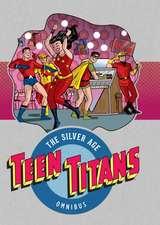 Teen Titans:  The Silver Age Omnibus Vol. 1