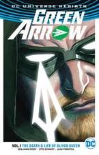 Green Arrow Vol. 1 (Rebirth)