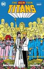 New Teen Titans Vol. 8