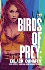 Birds of Prey: Black Canary