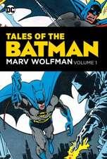 Tales of the Batman: Marv Wolfman Volume 1