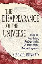 The Disappearance of the Universe:  A Young Man's Journey to Happiness and Self-Understanding