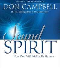 Sound Spirit: How Our Faith Makes Us Human