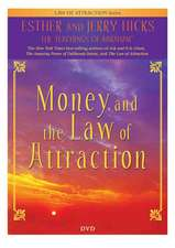Hicks, E: Money and the Law of Attraction