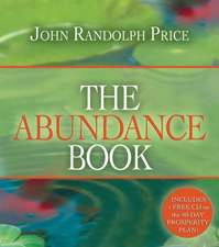 The Abundance Book [With CD (Audio)]:  How to Reconnect and Make Peace with the Deceased