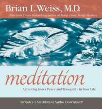 Meditation:  Achieving Inner Peace and Tranquility in Your Life