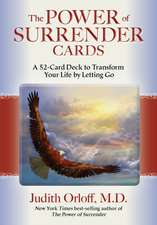 The Power of Surrender Cards:  A 52-Card Deck to Transform Your Life by Letting Go