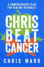 Chris Beat Cancer