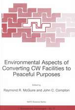 Environmental Aspects of Converting CW Facilities to Peaceful Purposes: Proceedings of the NATO Advanced Research Workshop on Environmental Aspects of Converting CW Facilities to Peaceful Purposes and Derivative Technologies in Modeling, Medicine and Monitoring Spiez, Switzerland April 1999