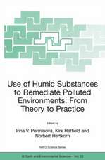 Use of Humic Substances to Remediate Polluted Environments: From Theory to Practice: Proceedings of the NATO Adanced Research Workshop on Use of Humates to Remediate Polluted Environments: From Theory to Practice, held in Zvenigorod, Russia, 23-29 September 2002