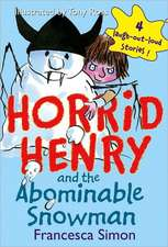 Horrid Henry and the Abominable Snowman