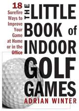 The Little Book of Indoor Golf Games