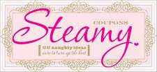 Steamy Coupons:  More Than 375 Delectable Cookie Recipes That Begin with a Box of Cake Mix