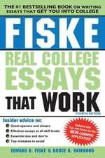 Fiske Real College Essays That Work