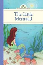 The Little Mermaid:  An Expert Guide to Personal Portfolio Management in Good Times and Bad