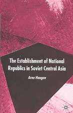 The Establishment of National Republics in Soviet Central Asia
