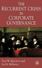 The Recurrent Crisis in Corporate Governance