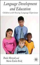 Language Development and Education: Children With Varying Language Experiences