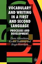 Vocabulary and Writing in a First and Second Language: Processes and Development