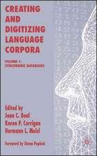 Creating and Digitizing Language Corpora: Volume 1: Synchronic Databases