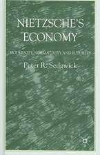 Nietzsche's Economy: Modernity, Normativity and Futurity