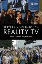 Better Living through Reality TV: Television and Post–Welfare Citizenship