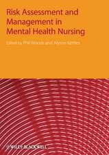 Risk Assessment and Management in Mental Health Nursing
