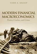 Modern Financial Macroeconomics: Panics, Crashes, and Crises