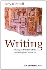 Writing: Theory and History of the Technology of Civilization