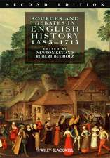 Sources and Debates in English History, 1485 – 1714