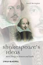 Shakespeare′s Ideas: More Things in Heaven and Earth