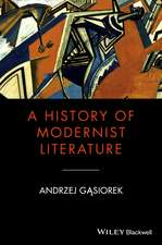 A History of Modernist Literature