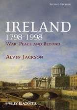 Ireland 1798–1998: War, Peace and Beyond