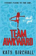 The It Girl: Team Awkward