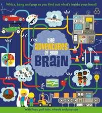 Adventures of Your Brain