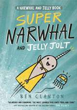 SUPER NARWHAL AND JELLY JOLT NARWH
