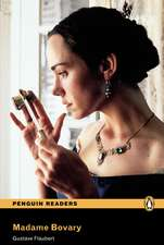 Madame Bovary, Level 6, Penguin Readers:  Achieving the Minimum Core