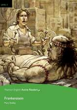 Frankenstein, Level 3, Penguin Active Readers:  His Life and Plays